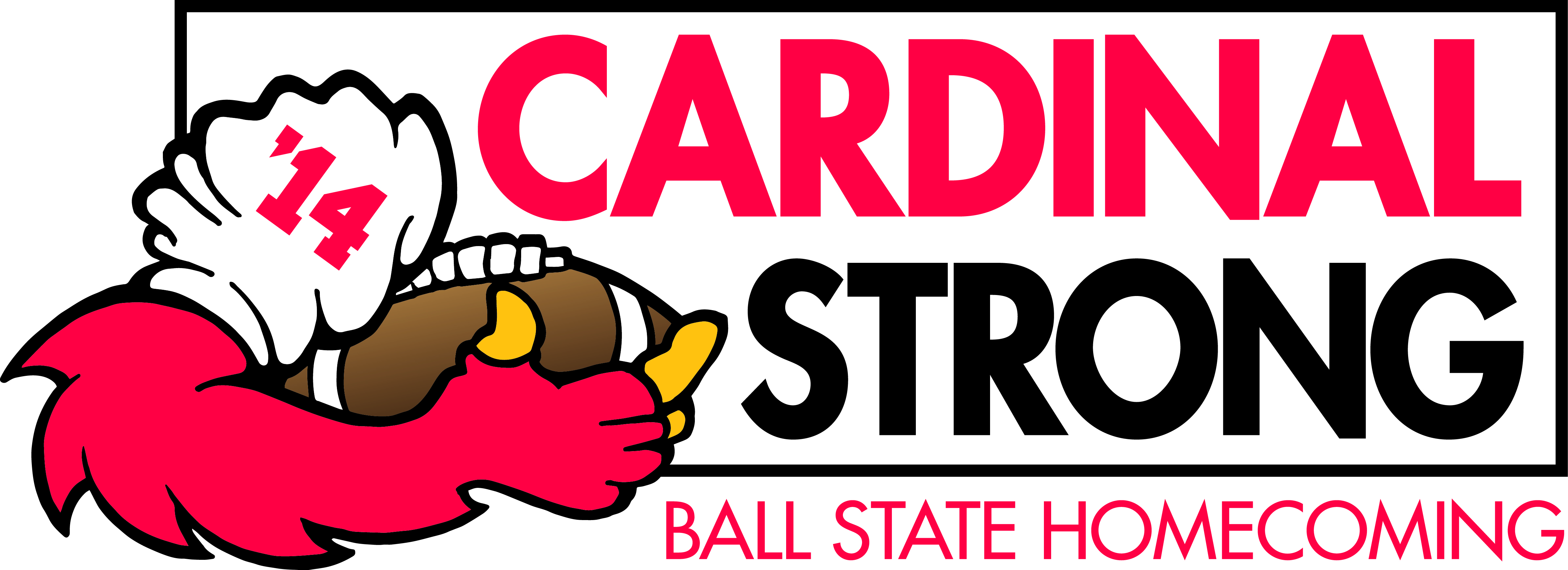 'Cardinal Strong' Ball State Homecoming '14