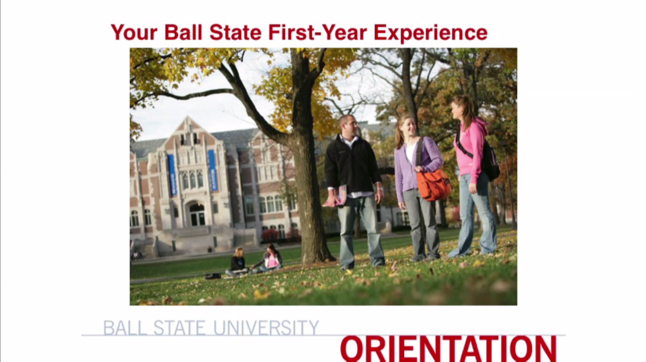 Your Ball State First Year Experience