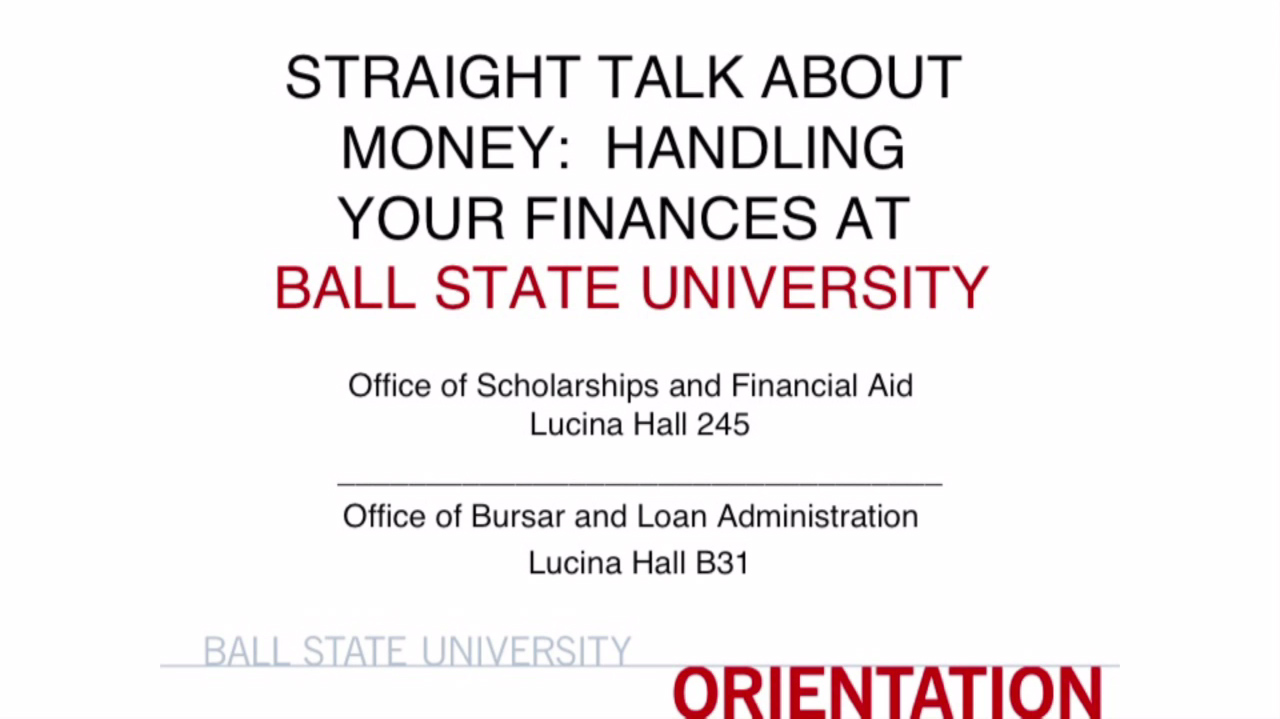 Straight Talk about Money: Handling Your Finances at Ball State