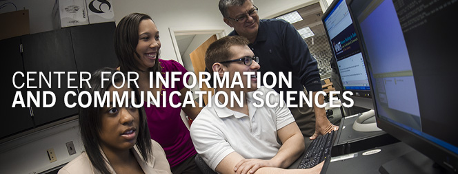 Center for Information and Communication Sciences