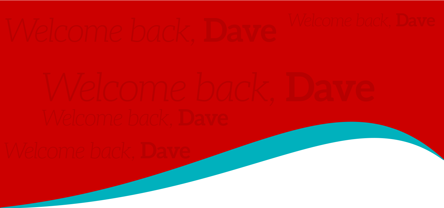 Dave is Back