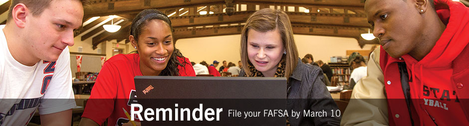 File your FAFSA by March 10