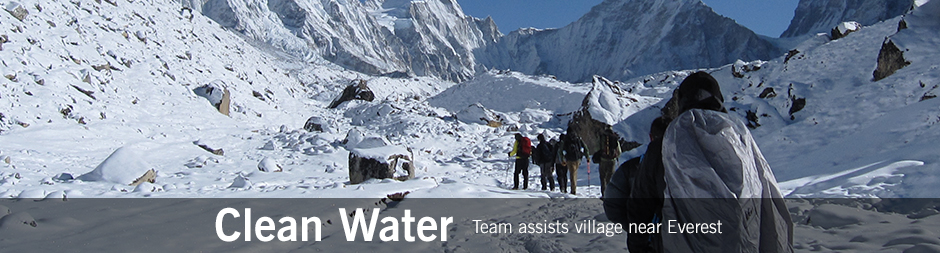 Clean Water - Team assists village near Everest