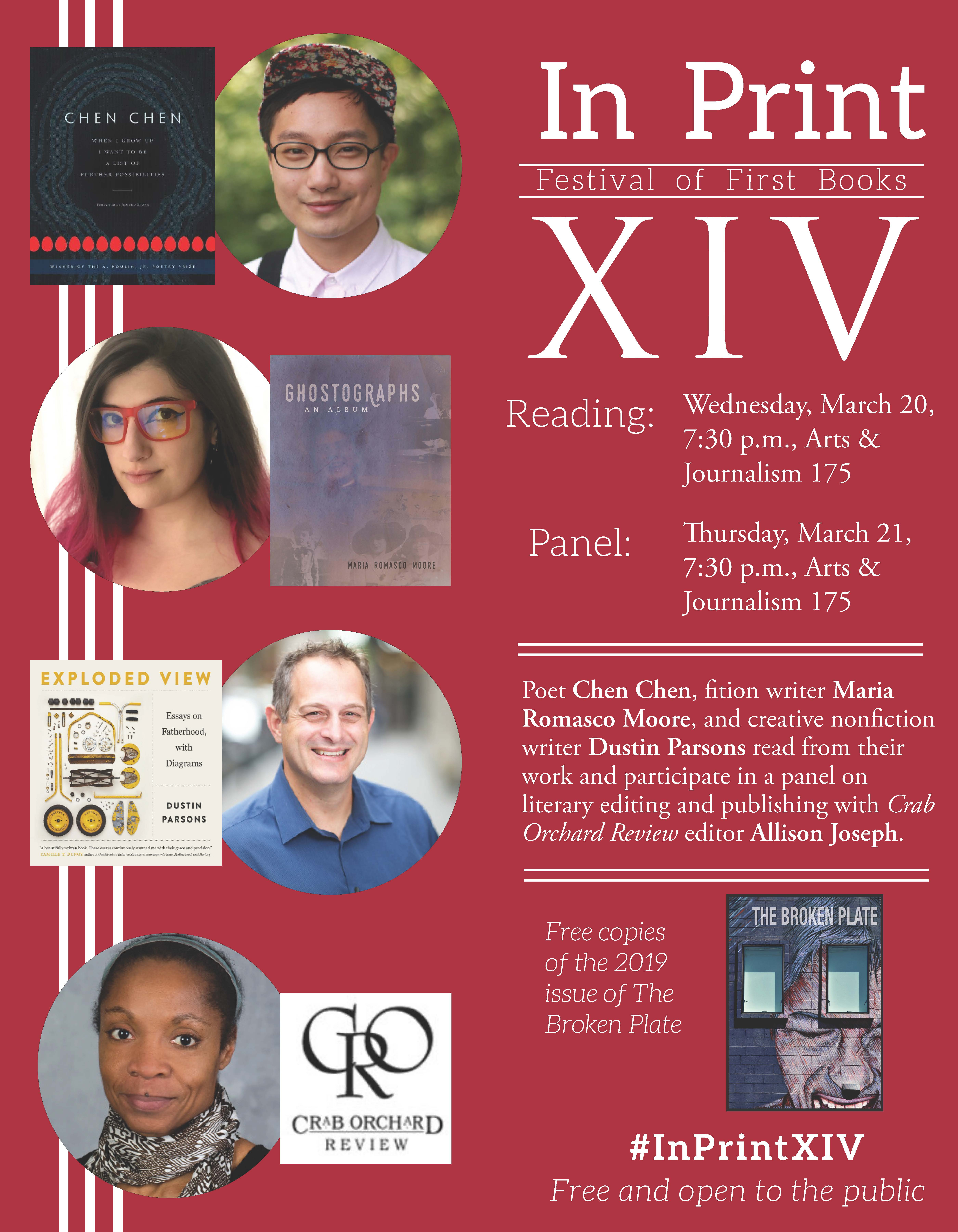 Poster of 2019 In Print Festival of First Books XIV featuring Poet Chen Chen, fiction writer Maria Romasco Moore, creative nonfiction writer Dustin Parsons and editor Allison Joseph