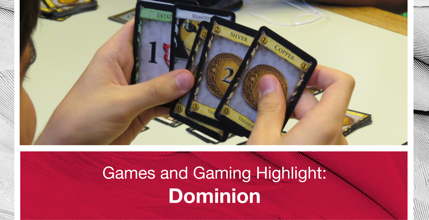 Games and Gaming Highlight Dominion