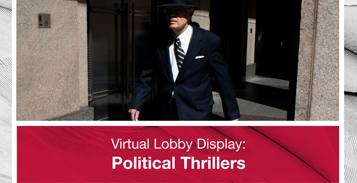 Lobby Display Political Thrillers