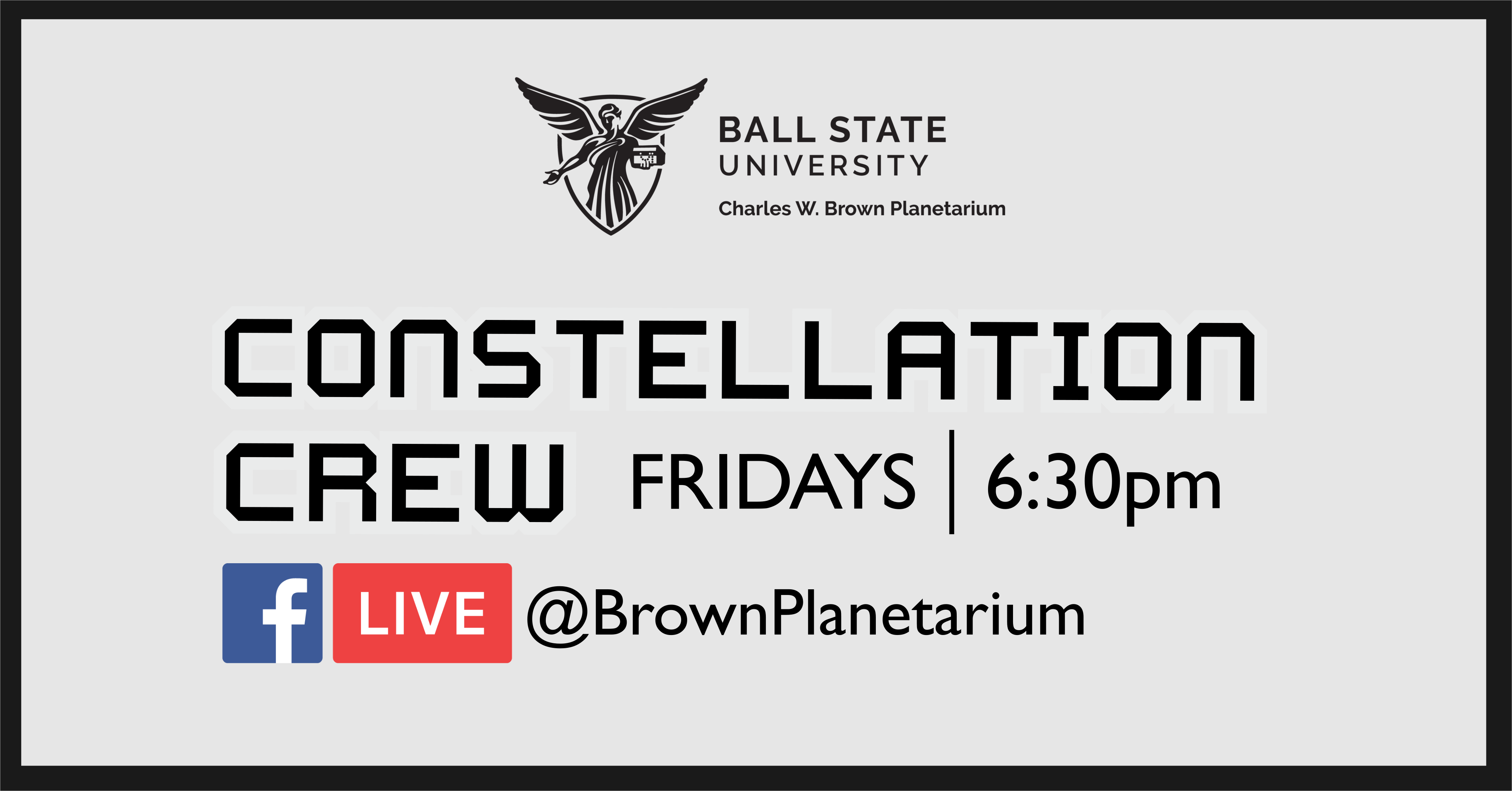 Constellation Crew Fridays at 6:30pm on Facebook Live Poster