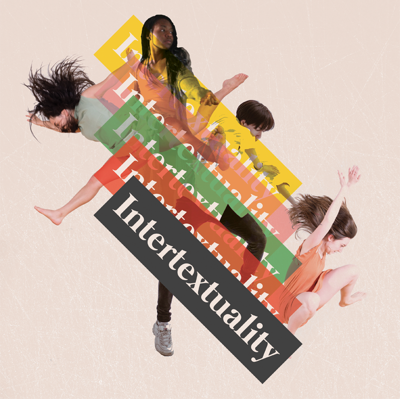 "Intertextuality. A group of kids all in the air in different dance poses. ""Intertextuality"" is written and layered in yellow, pink, green, red and black, diagonally across the middle of the screen."