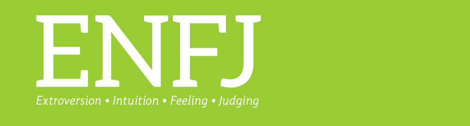 ENFJ: extroversion, intuition, feeling, judging