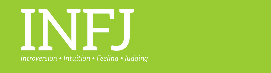 INFJ: introversion, intuition, feeling, judging