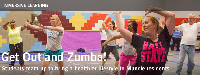 Get Out and Zumba! Students team up to bring a healthier lifestyle to Muncie residents.