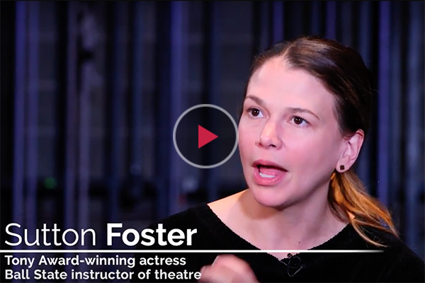 sutton foster youtube video explaining what she admires about Ball State
