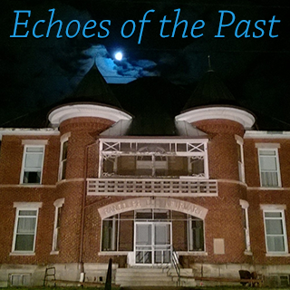 Image of Randolph County Infirmary with spooky moon overhead and the text Echoes of the Past