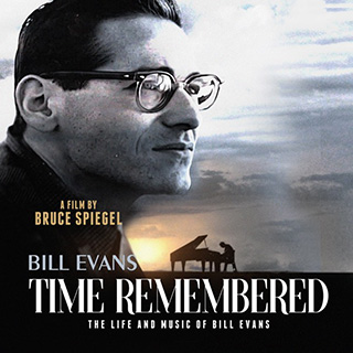 Bill Evans Time Remembered: The Life and Music of Bill Evans. A film by Bruce Spiegel.