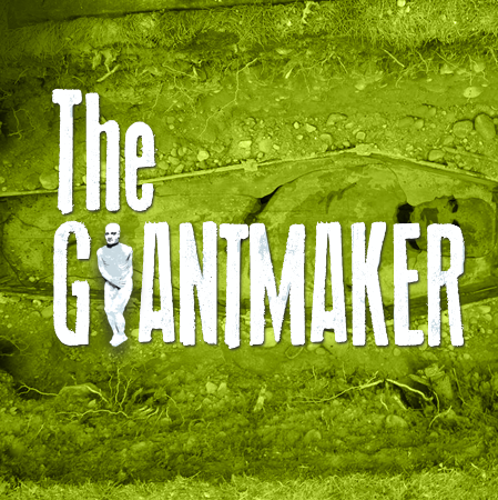 The Giantmaker