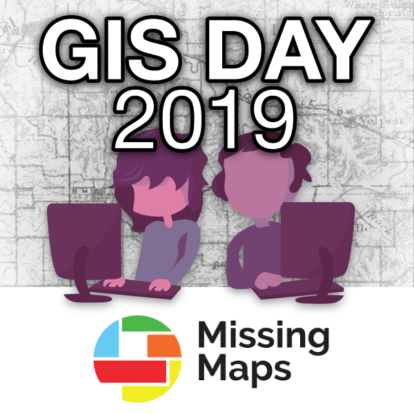 GIS Day 2019 Missing Maps Mapathon